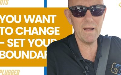 You Want To Make Big Changes? Set Your Boundaries